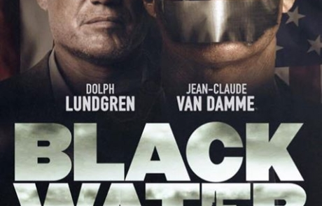 <h3>JCVD &#038; DOLPH LUNDGREN Reunite In The Action Thriller BLACK WATER</h3>