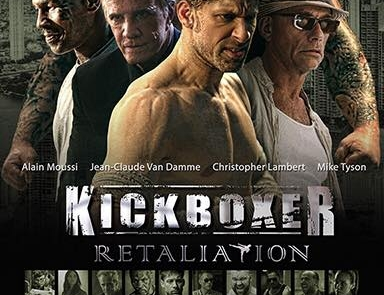 <h3>Poster For KICKBOXER: RETALIATION Starring ALAIN MOUSSI. UPDATE: Trailer</h3>