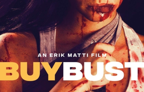 <h3>Red Band Trailer For Filipino Action Thriller BUYBUST Starring ANNE CURTIS &#038; MMA Star BRANDON VERA. UPDATE: Poster</h3>