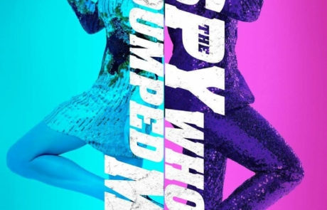 <h3>Trailer For The Action Comedy THE SPY WHO DUMPED ME Starring MILA KUNIS &#038; KATE MCKINNON. UPDATE: Posters</h3>