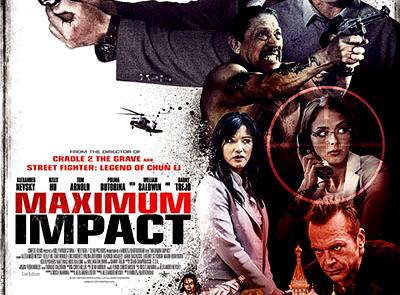<h3>MAXIMUM IMPACT Starring ALEXANDER NEVSKY, KELLY HU, &#038; MARK DACASCOS Gets U.S. Release Date. UPDATE: Trailer</h3>